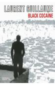 GUILLAUME Laurent - Black cocaïne