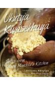 XOLISWA NDOYIYA, TRAPIDO Anne - Ukutya Kwasekhaya: Tastes from Nelson Mandela's Kitchen