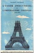 BAUMONT Maurice - L'essor industriel et l'impérialisme colonial (1878 - 1904). 3 eme édition revue et corrigée