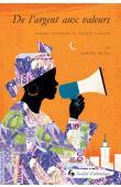 MOYA Ismaël - De l'argent aux valeurs. Femmes, économie et société à Dakar
