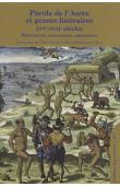 SERVET Pierre, SERVET-PRAT Marie-Hélène (textes réunis par) - Paroles de l'Autre et genres littéraires (XVIe-XVIIe siècle). Illustrations, interactions, subversions