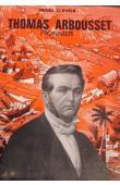 CLAVIER Henri - Thomas Arbousset, pionnier
