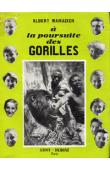 MAHUZIER Albert - A la poursuite des gorilles