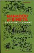 DAVESNE André - Mamadou et Binéta lisent et écrivent couramment. Livre de français à l'usage des écoles africaines CE1 et CE2