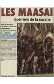 ROUMEGUERE-EBERHARDT Jacqueline, ARTHUS-BERTRAND Yann (photographies de) - Les Maasaï : guerriers de la savane