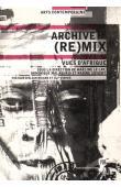 LE LAY Maëline, MALAQUAIS Dominique, SIEGERT Nadine (éditeurs) - Archive (re)mix. Vues d'Afrique
