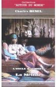 RENEL Charles, BAVOUX Claude (annoté et commenté par) - L'oncle d'Afrique ou La Métisse