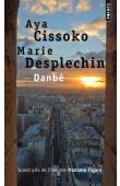 CISSOKO Aya, DESPLECHIN Marie - Danbé