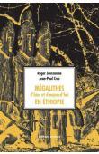 JOUSSEAUME Roger, CROS Jean-Paul - Mégalithes d'hier et d'aujourd'hui en Ethiopie