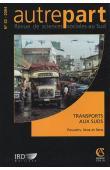 AUTREPART - 32 - Transports aux Suds. Pouvoirs, lieux et liens