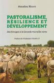 NDIAYE Amadou - Pastoralisme, résilience et développement. Des forages à la Grande muraille verte