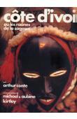CONTE Arthur, KIRTLEY Michael & Aubine (photos) - Côte d'Ivoire ou les racines de la sagesse