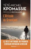 KPOMASSIE Tété-Michel - L'Africain du Groenland