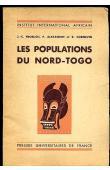 FROELICH Jean-Claude, ALEXANDRE Pierre, CORNEVIN Robert - Les populations du Nord Togo