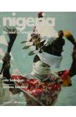 BALOGUN Ola, BARBEY Bruno (photographies) - Nigeria, du réel à l'imaginaire