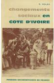 HOLAS Bohumil - Changements sociaux en Côte d'Ivoire