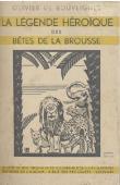 BOUVEIGNES Olivier de - La légende héroïque des bêtes de la brousse