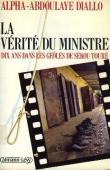 La vérité du Ministre: dix ans dans les geôles de Sékou Touré