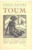 FAIVRE Louis (pseudonyme de Robert Delavignette) - Toum