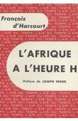 HARCOURT François d' - L'Afrique à l'heure H. Expédition Tourafrique 59-60