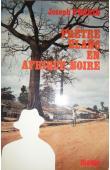 PERRIN Joseph - Prêtre blanc en Afrique noire