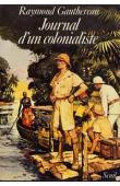 GAUTHEREAU Raymond - Journal d'un colonialiste