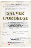 TRUFFAUT France C. - Sauver l'or belge: la mission du capitaine Georges Truffaut en Afrique occidentale (août-septembre 1940)