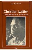 KONATE Yacouba - Christian Lattier, le sculpteur aux mains nues