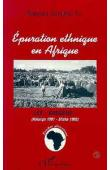 BAKAJIKA BANKAJIKILA Thomas - Epuration ethnique en Afrique: les Kasaïens (Katanga 1961 - Shaba 1992)
