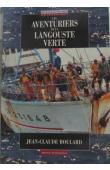 BOULARD Jean-Claude - Les aventuriers de la langouste verte