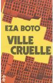 EZA BOTO, (pseudonyme de MONGO BETI) - Ville cruelle