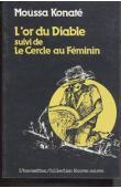 KONATE Moussa - L'or du diable suivi de Le Cercle au féminin