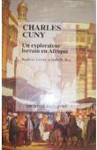 LEVOIR Baptiste, ROY Isabelle - Charles Cuny: un explorateur lorrain en Afrique