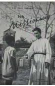 BERNIER Paul, R. P. (C.S. s.p..) - Un missionnaire (avec sa jaquette)