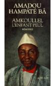 BA Amadou Hampate - Amkoullel, l'enfant peul
