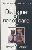 KUM'A NDUMBE III Alexandre, LOUDE Jean-Yves - Dialogue en noir et blanc: lettres