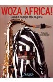 KOLE OMOTOSO - Woza Africa ! : quand la musique défie la guerre