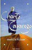FOUCAULD Charles de - Chants Touaregs
