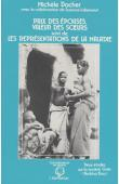 DACHER Michèle, LALLEMAND Suzanne - Prix des épouses, valeur des soeurs. Suivi de: Les représentations de la maladie. Deux études sur la société goin (Burkina Faso)