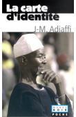 ADIAFFI Jean-Marie - La carte d'identité (édition de 2002)