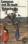 TCHICHELLE Tchivela François - Longue est la nuit: nouvelles