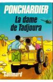 PONCHARDIER Dominique - La dame de Tadjoura