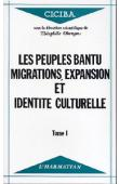 OBENGA Théophile (sous la direction scientifique de) - Les peuples Bantu: migrations, expansion et identité culturelle. Actes du Colloque International - Libreville 1 au 6 avril 1985 - Tome 1