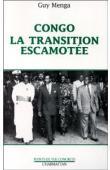 MENGA Guy - Congo, la transition escamotée
