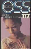 BRUCE Josette - OSS 117: Alarme en Afrique australe