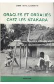 RETEL-LAURENTIN Anne - Oracles et ordalies chez les Nzakara