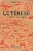 SAUTY Louis - Le Ténéré. Roman fantastique