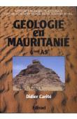 CARITE Didier - Géologie en Mauritanie: sciences naturelles en classe de quatrième de l'enseignement secondaire