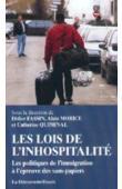 FASSIN Didier, MORICE Alain, QUIMINAL Catherine, (sous la direction de) - Les lois de l'inhospitalité: les politiques de l'immigration à l'épreuve des sans-papiers