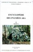 THOMAS Jacqueline M.C., BAHUCHET Serge - Encyclopédie des pygmées Aka - Livre I. Les pygmées Aka, fasc. 2: Le monde des Aka